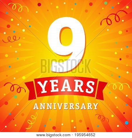 9 years anniversary logo celebration card. 9th years anniversary vector background with red ribbon and colored confetti on yellow flash radial lines