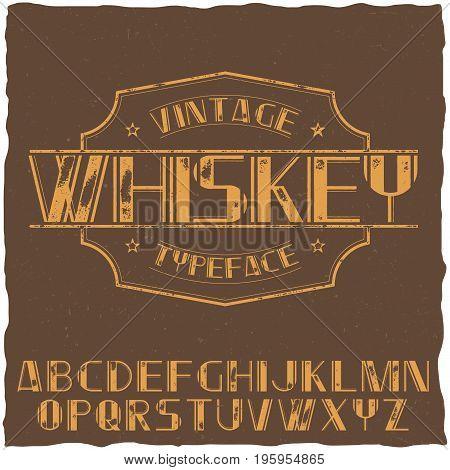 Vintage label typeface named Whiskey on the brown background vector illustration