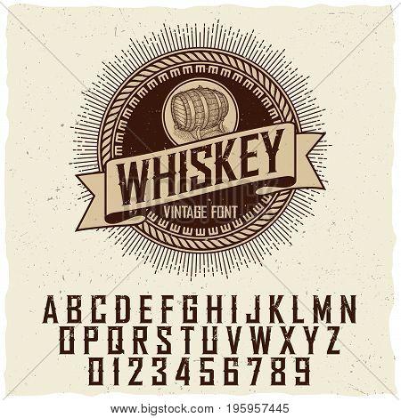 Vintage whiskey label font poster with sample label design vector illustration