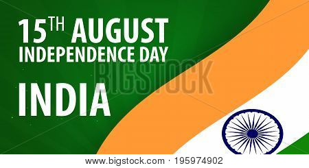 Independence Day Of India. Flag And Patriotic Banner. Vector Illustration.