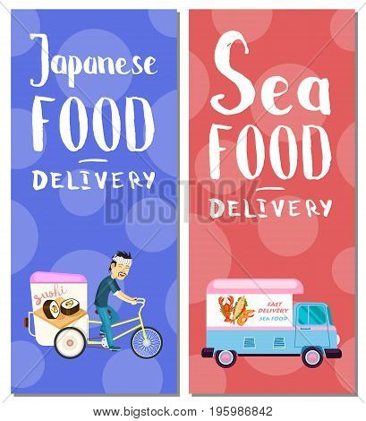 Japanese and seafood delivery flyers. Restaurant express delivery service poster with asian courier man on bicycle and van. Order food, commercial shipping advertising vector illustration.