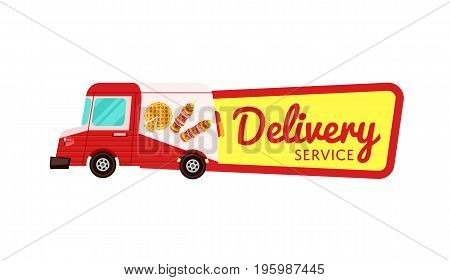 Fast food delivery isolated badge. Online order food on home, product shipping advertising vector illustration. Restaurant food express delivery service label with commercial van