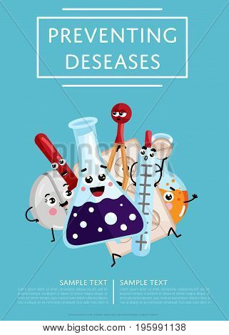 Preventing diseases medical poster. Thermometer, test tube, pipette, tablet cute cartoon characters, treatment vector illustration. Human medicine, healthcare science infographics.