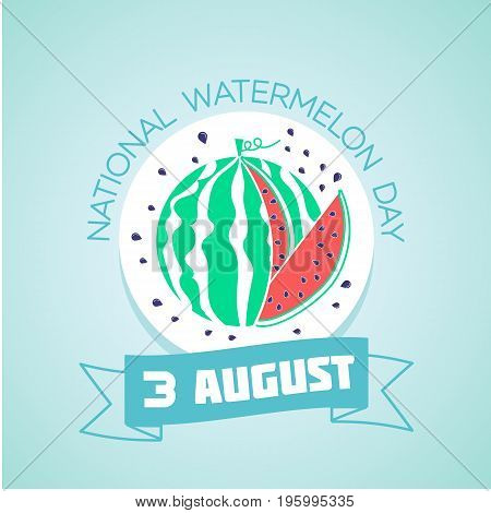 3 August National Watermelon Day