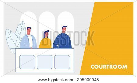 Courtroom Vector Web Banner Layout With Text Space. Jury Trial Process. Prosecutor, Attestor At Benc