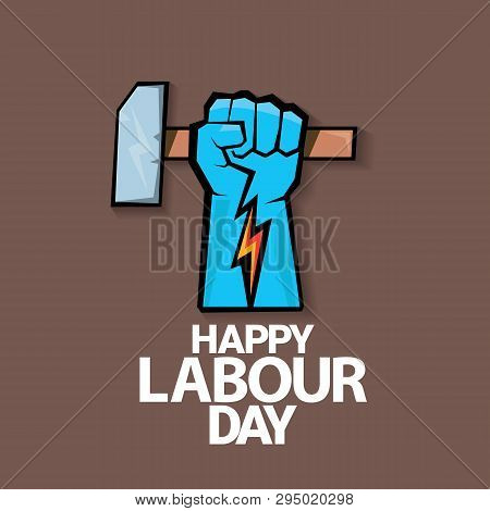 1 May - Happy Labour Day. Vector Happy Labour Day Poster Or Banner With Clenched Fist. Workers Day P