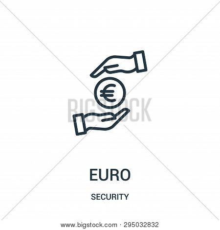 Euro Icon Isolated On White Background From Security Collection. Euro Icon Trendy And Modern Euro Sy