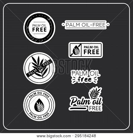 Palm Oil Free Stickers On White Background. Palm Oil-free Drawn Isolated Sign Icon Set. Healthy Lett
