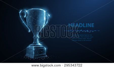 Trophy Cup. Abstract Vector 3d Trophy Isolated On Blue Background. Champions Award, Sport Victory, W