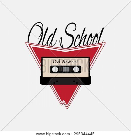 Audio Cassette On Abstract Background With Text Old School. Logo, Print, Sticker, Emblem. Isolated V