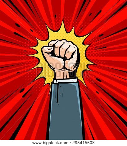 Clenched Fist Raised Up. Cartoon In Pop Art Retro Comic Style, Vector Illustration