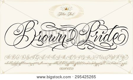 Brown Pride - Updated Handwritten Chicano Script Font. Hand Drawn Popular Tattoo Style Calligraphy C
