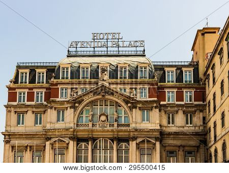 Lisbon, Portugal - 2019. Hotel Avenida Palace (1892), Close To Bairro Alto And Chiado Part Of City H