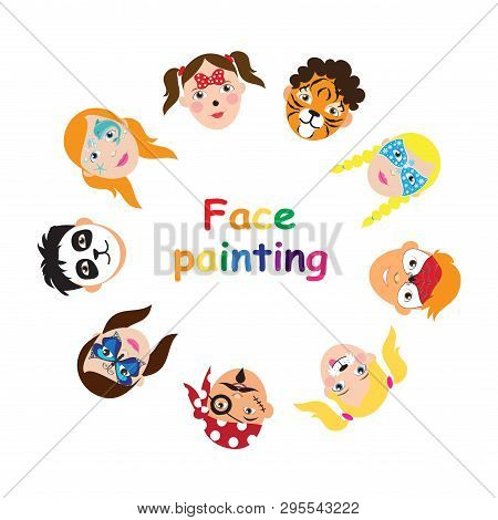 Face Painting For Kids Collection. Set Of Icons In Cartoon Flat Style For Banner, Poster. Childrens