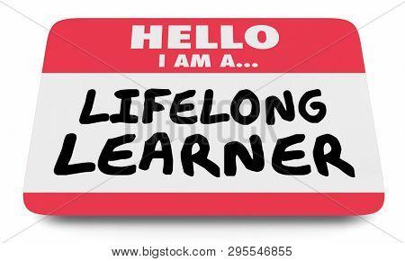 Lifelong Learner Always Education Name Tag Sticker 3d Illustration