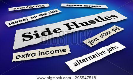 Side Hustles Second Gigs Jobs News Headlines 3d Illustration
