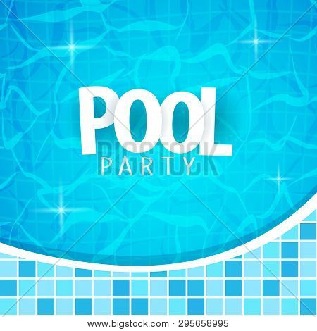 Summer Pool Party Poster Template. Water And Palms, Inflatable Yellow Mattress. Vector Illustration.