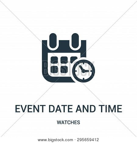 Event Date And Time Symbol Icon Isolated On White Background From Watches Collection. Event Date And