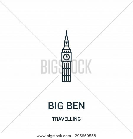 Big Ben Icon Isolated On White Background From Travelling Collection. Big Ben Icon Trendy And Modern