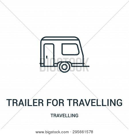 poster of trailer for travelling icon isolated on white background from travelling collection. trailer for travelling icon trendy and modern trailer for travelling symbol for logo, web, app, UI. trailer for travelling icon simple sign. trailer for travelling icon f
