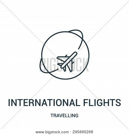 International Flights Icon Isolated On White Background From Travelling Collection. International Fl