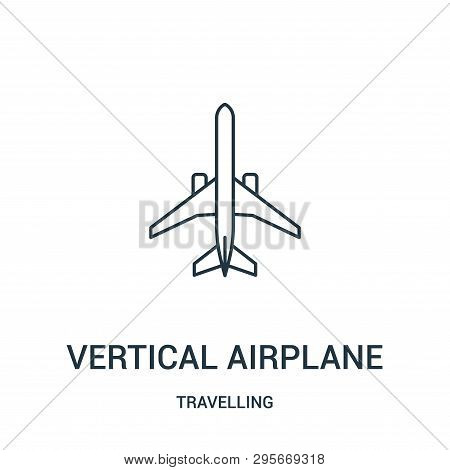 Vertical Airplane Icon Isolated On White Background From Travelling Collection. Vertical Airplane Ic