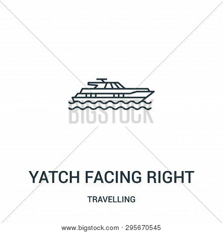 Yatch Facing Right Icon Isolated On White Background From Travelling Collection. Yatch Facing Right