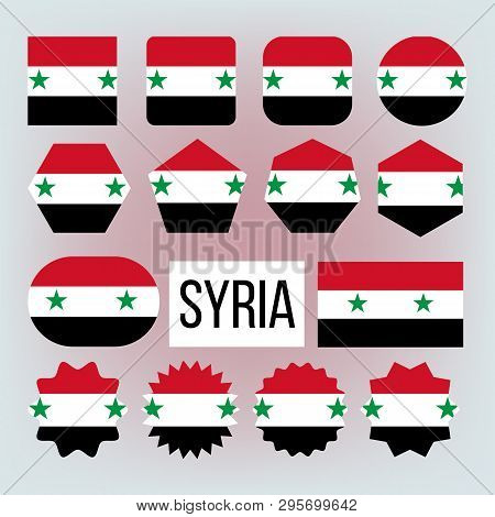 Syria Various Shapes Vector National Flags Set. Syria Official Emblems Icons Collection. Geographica