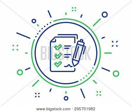 Survey Checklist Line Icon. Report Sign. Business Review Symbol. Quality Design Elements. Technology