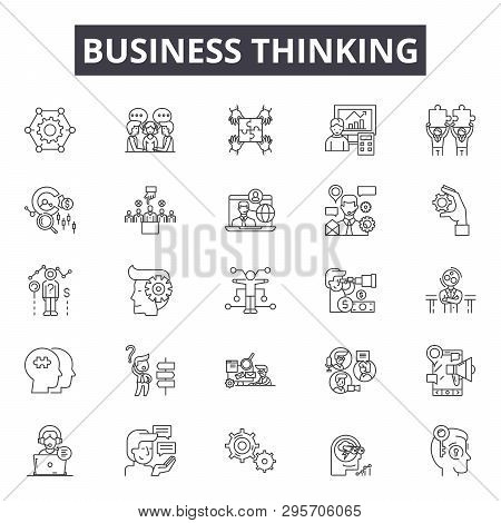 Business Thinking Line Icons, Signs Set, Vector. Business Thinking Outline Concept, Illustration: Bu