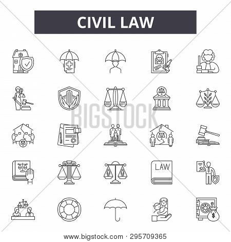 Civil Law Line Icons, Signs Set, Vector. Civil Law Outline Concept, Illustration: Lawyer, Business,