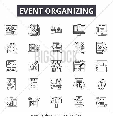 Event Organizing Line Icons, Signs Set, Vector. Event Organizing Outline Concept, Illustration: Busi