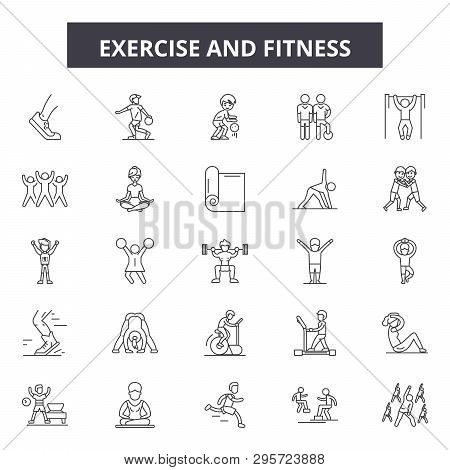 Exercise And Fitness Line Icons, Signs Set, Vector. Exercise And Fitness Outline Concept, Illustrati