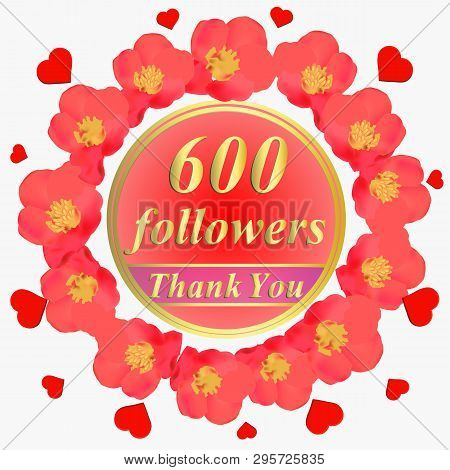 600 Followers. Bright Followers Background. 600 Followers Illustration With Thank You On A Ribbon.