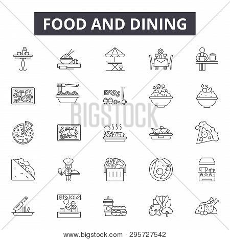 Food And Dining Line Icons, Signs Set, Vector. Food And Dining Outline Concept, Illustration: Food,