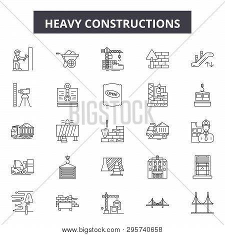 Heavy Constructions Line Icons, Signs Set, Vector. Heavy Constructions Outline Concept, Illustration