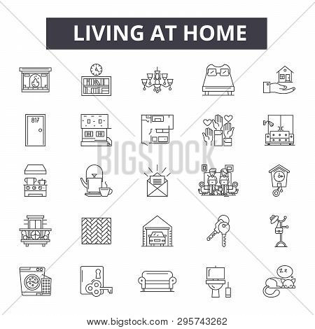Living At Home Line Icons, Signs Set, Vector. Living At Home Outline Concept, Illustration: Home, Ho