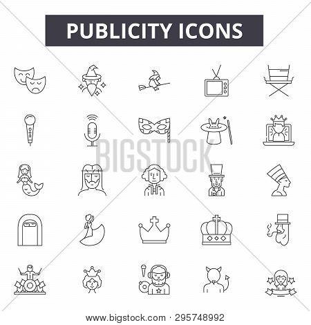 Publicity Line Icons, Signs Set, Vector. Publicity Outline Concept, Illustration: Publicity, Adverti