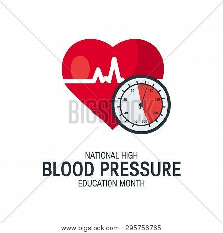 National High Blood Pressure Education Month Concept. Simple Design With Heart And Tonometer In Flat