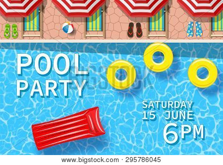 Pool Party Invitation With Top View Of Pool. Flyer Of Pool Party. Vector Poster For Party. Vector Il