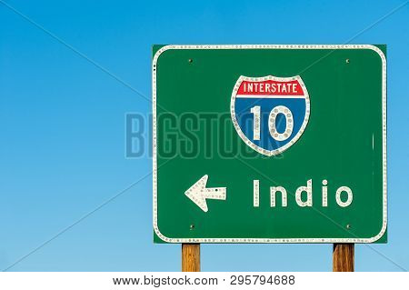 Directional Sign To Indio, California, The City Of Festivals, From I-10 Interstate, Usa