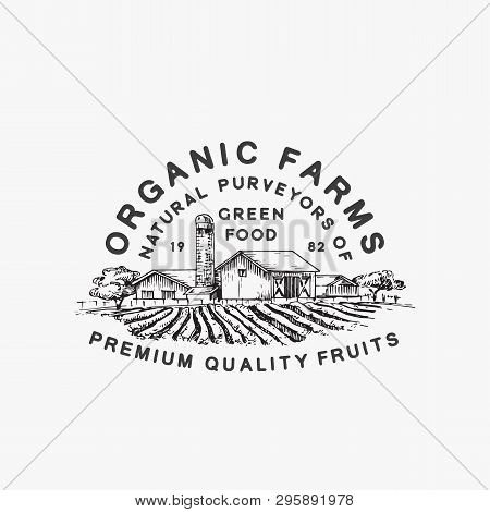 Organic Farms Green Food. Abstract Vector Sign, Symbol Or Logo Template. Farm Landscape Drawing Sket