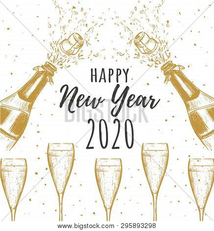 Happy New Year 2020. A Bottle Of Champagne With A Cork Flying And A Glass Of Champagne. Splashes Of