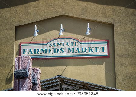 Santa Fe, NM, USA - April 14, 2018: The Santa Fe Farmers Market welcoming signboard