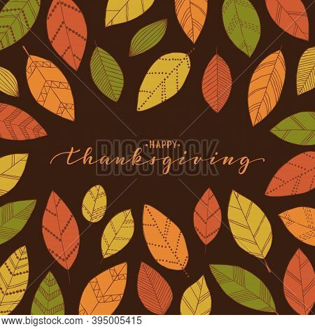 Happy Thanksgiving Brush Pen Lettering. Hand Draw Doodle Linear Leaves Background. Design Holiday Gr