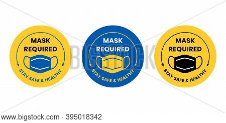 Vector Design With Face Covering Icon. Mask Required And Stay Safe And Healthy In Yellow And Blue Co