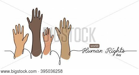 Human Rights Day Concept, Banner, Background With Color Hands. One Line Drawing Art Illustration Wit