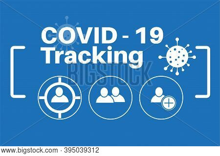 Covid-19 Tracking - Vector Illustration On A Blue Background