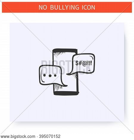 Harassing Text Message Icon. Outline Sketch Drawing. Cyberbullying On Social Network. Anonymous Mena