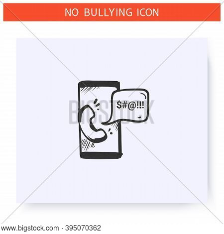 Harassing Phone Call Icon. Outline Sketch Drawing.cyberbullying On Smartphone.anonymous Menacing Cal